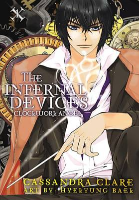 Clockwork Angel - The Infernal Devices Bk. 1 (Paperback)