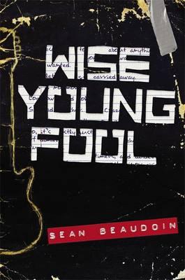 Wise Young Fool (Hardback)