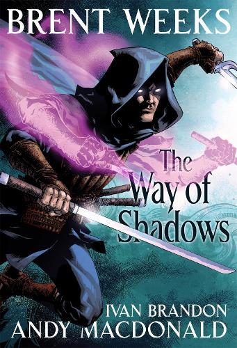The Way of Shadows: The Graphic Novel (Hardback)