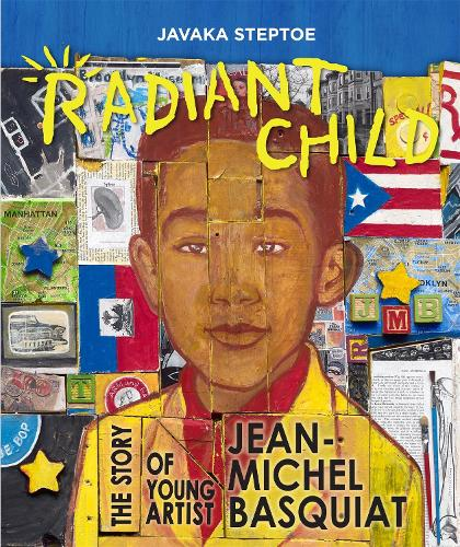 Radiant Child: The Story of Young Artist Jean-Michel Basquiat (Hardback)