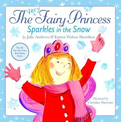 The Very Fairy Princess Sparkles in the Snow - Very Fairy Princess (Hardback)