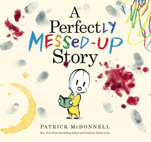 A Perfectly Messed-Up Story (Hardback)