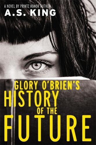 Glory O'Brien's History of the Future (Hardback)