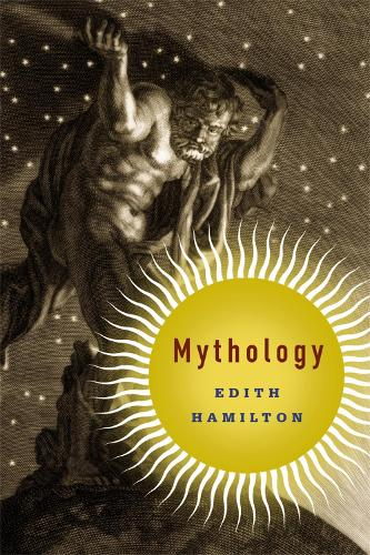Mythology: Timeless Tales of Gods and Heroes, 75th Anniversary Illustrated Edition (Paperback)