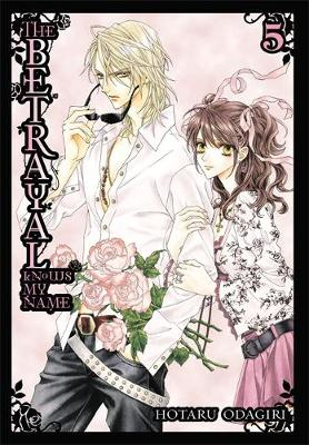 The Betrayal Knows My Name, Vol. 5 (Paperback)