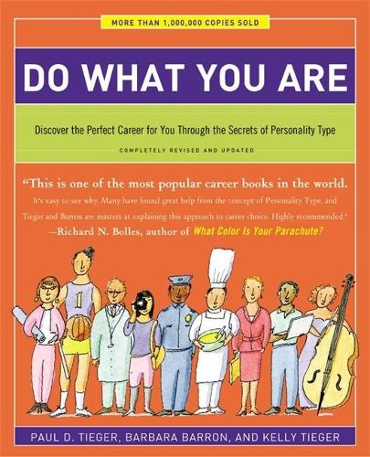 Do What You Are: Discover the Perfect Career for You Through the Secrets of Personality Type - Completely Revised and Updated (Paperback)