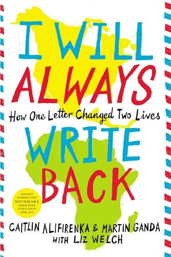 I Will Always Write Back: How One Letter Changed Two Lives (Hardback)