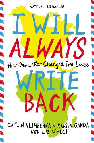 I Will Always Write Back: How One Letter Changed Two Lives (Paperback)