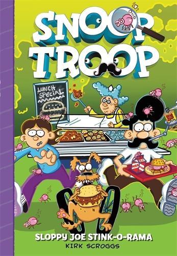 Snoop Troop: Sloppy Joe Stink-O-Rama - Snoop Troop (Hardback)