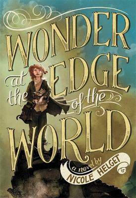 Wonder at the Edge of the World (Paperback)