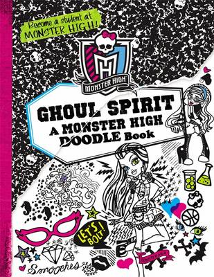Monster High: Ghoul Spirit: A Monster High Doodle Book (Paperback)