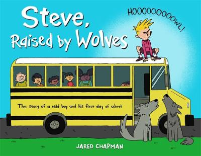 Steve, Raised by Wolves (Hardback)