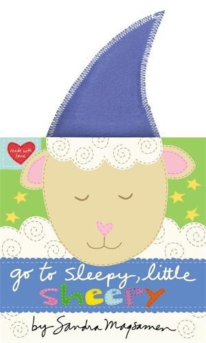 Go to Sleepy, Little Sheepy (Hardback)