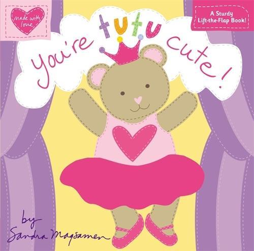 You're Tutu Cute! (Hardback)