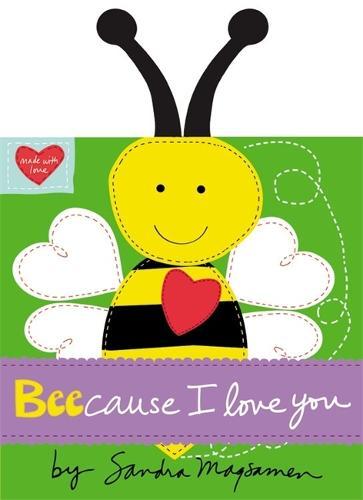 Beecause I Love You (Hardback)