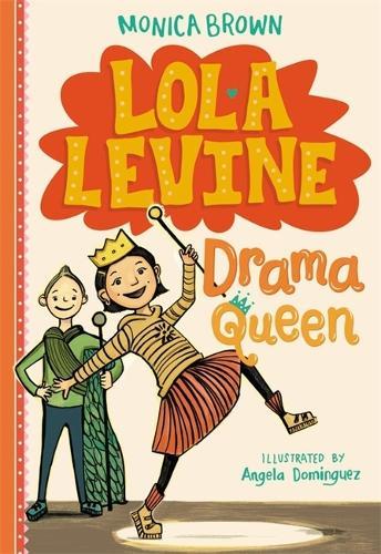 Lola Levine: Drama Queen - Lola Levine (Hardback)