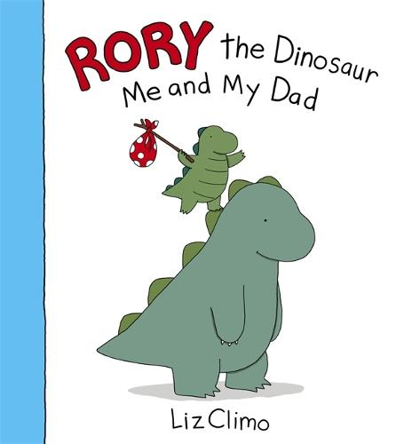 Rory the Dinosaur: Me and My Dad (Paperback)