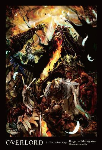 Overlord Vol 1 Light Novel By Kugane Maruyama So Bin Waterstones