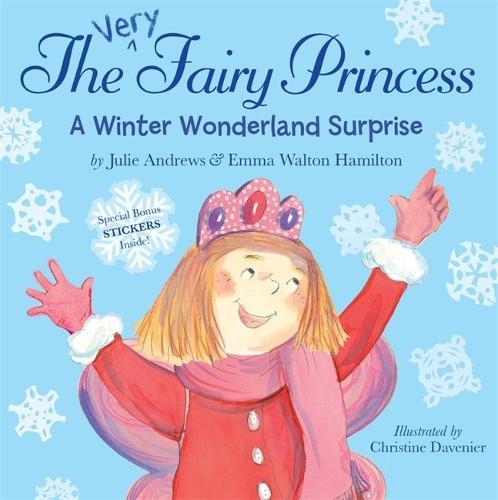 The Very Fairy Princess: A Winter Wonderland Surprise - Very Fairy Princess (Paperback)