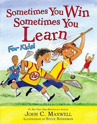 Sometimes You Win - Sometimes You Learn For Kids (Hardback)