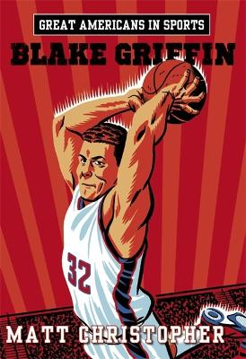 Great Americans In Sports: Blake Griffin (Paperback)