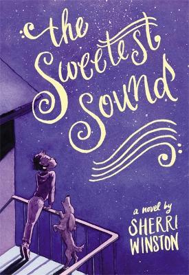 The Sweetest Sound (Hardback)