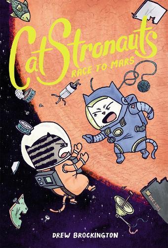 CatStronauts: Race to Mars - Catstronauts (Paperback)