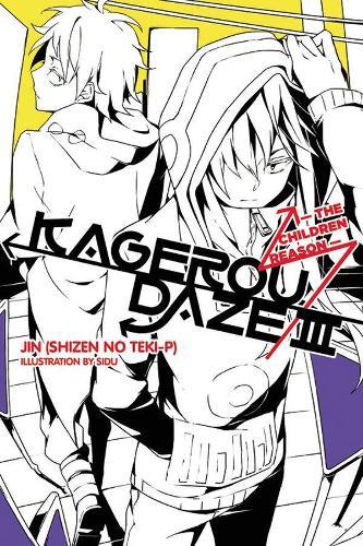 Kagerou Daze, Vol. 3 (light novel): The Children Reason (Paperback)