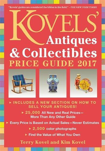 Kovels' Antiques and Collectibles Price Guide 2017 (Paperback)