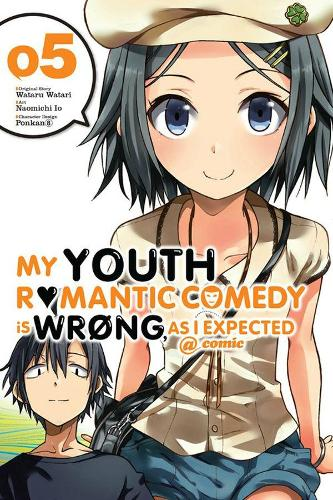 My Youth Romantic Comedy Is Wrong, As I Expected @ comic, Vol. 5 (manga) (Paperback)