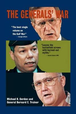 The General's War: The inside Story of the Conflict in the Gulf (Paperback)