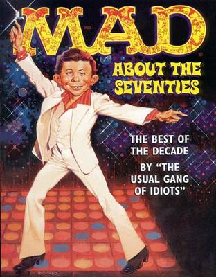 Mad about the Seventies (Paperback)