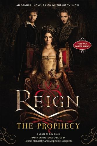 Reign: The Prophecy - Reign (Paperback)