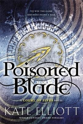Poisoned Blade - Court of Fives (Hardback)
