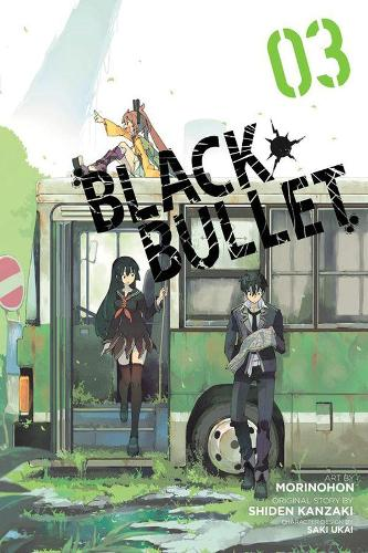Black Bullet, Vol. 3 (manga) (Paperback)