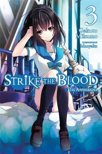 Strike the Blood, Vol. 3 (light novel): The Amphisbaena (Paperback)