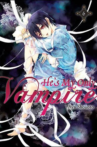 He's My Only Vampire, Vol. 6 (Paperback)