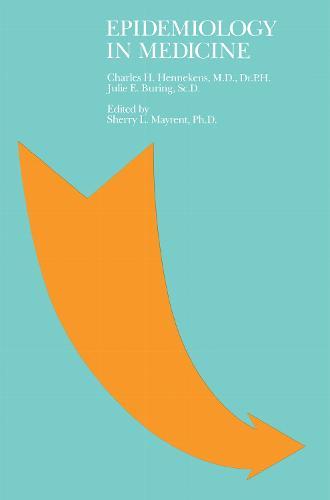 Epidemiology in Medicine (Paperback)