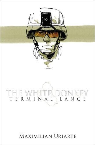The White Donkey: Terminal Lance (Hardback)