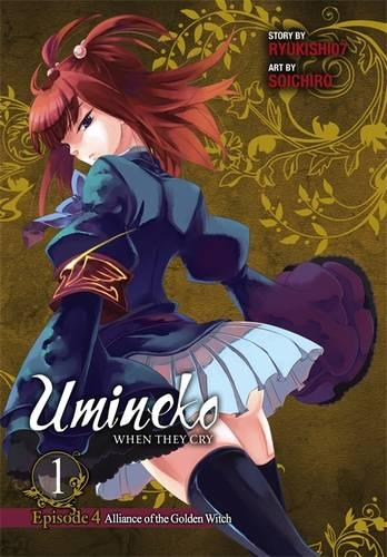 Umineko WHEN THEY CRY Episode 4: Alliance of the Golden Witch, Vol. 1 (Paperback)