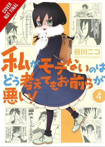 No Matter How I Look at It, It's You Guys' Fault I'm Not Popular!, Vol. 4 (Paperback)