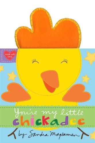 You're My Little Chickadee (Hardback)