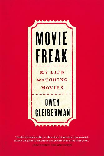 Movie Freak: My Life Watching Movies (Paperback)