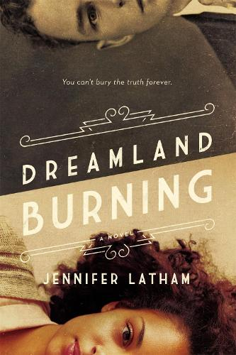 Dreamland Burning (Hardback)