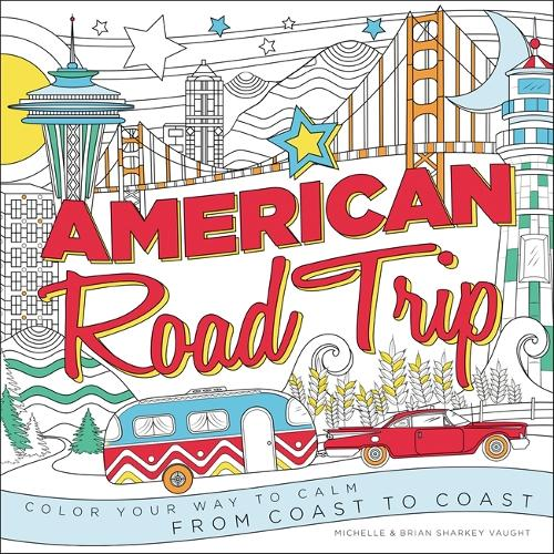 American Road Trip: Color Your Way to Calm from Coast to Coast (Paperback)