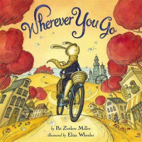 Wherever You Go (Hardback)