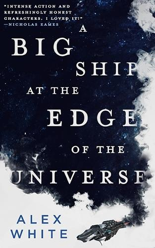 A Big Ship at the Edge of the Universe (Paperback)