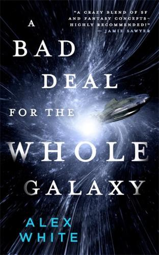 A Bad Deal for the Whole Galaxy (Paperback)
