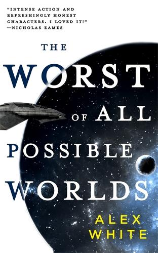 The Worst of All Possible Worlds (Paperback)