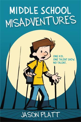Middle School Misadventures (Paperback)